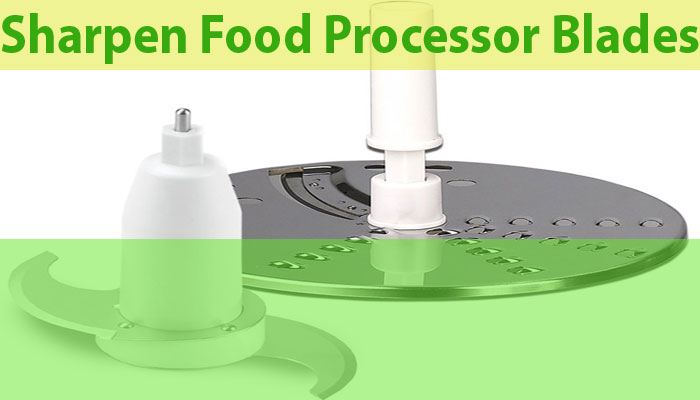 Sharpen-Food-Processor-Blades-image
