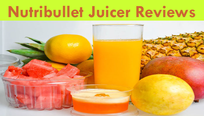 Nutribullet Juicer Reviews- What Should You Need to know