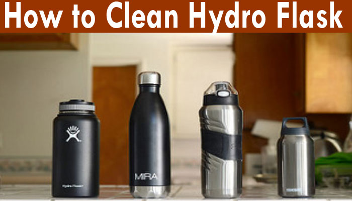 How to clean hydro flask