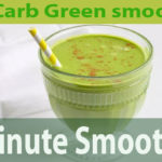 low Carb Green smoothies