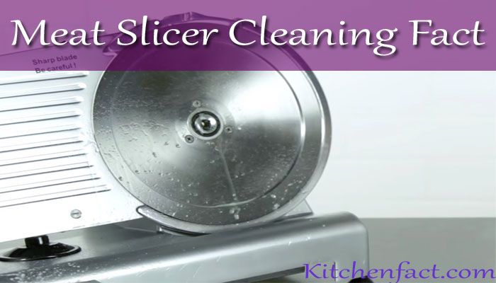 How to clean a meat slicer
