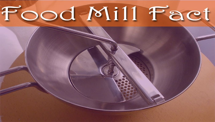 What is a Food Mill- Description and use