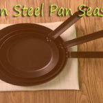 Season carbon steel pan