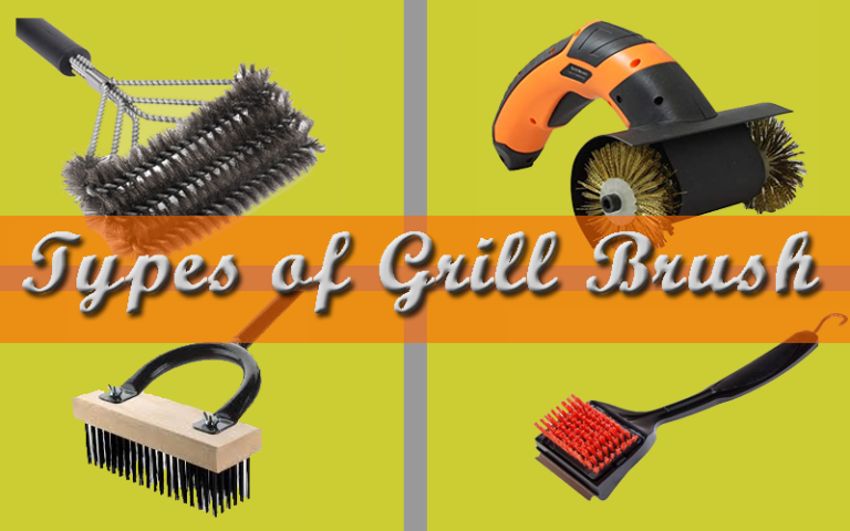 Discover Different Types of Grill Brush and Narration