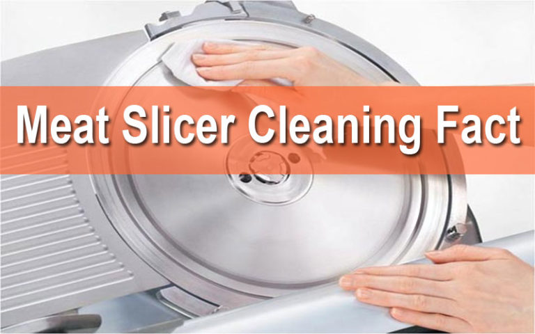 How to Clean Meat Slicer?