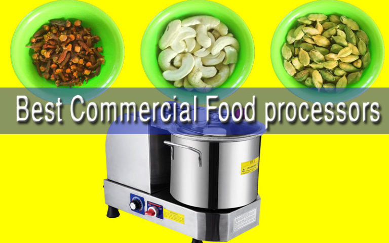 7 Best Commercial Food Processors Reviewed 2020