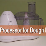 best food processor dough