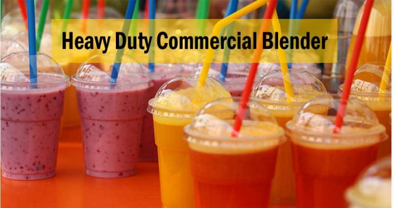 What is Heavy Duty Commercial Blender