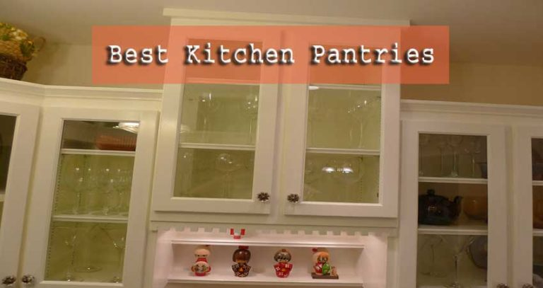 7 Best Kitchen Pantries Reviewed | Ultimate Buying Guide