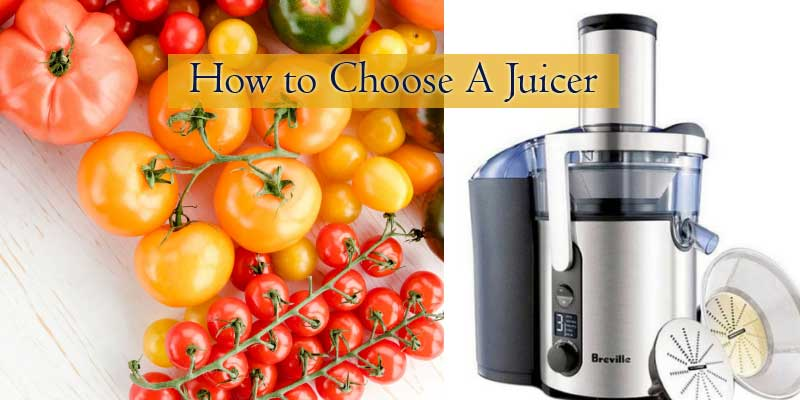 How to Choose A Juicer