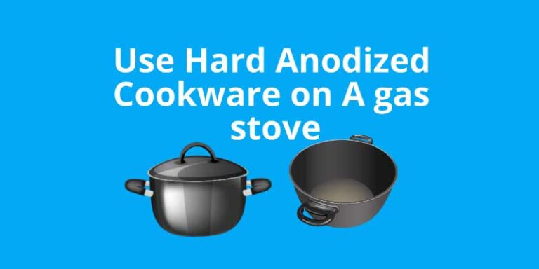 Can you use hard anodized cookware on a gas stove?