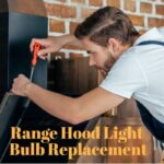 range hood light bulb replacement