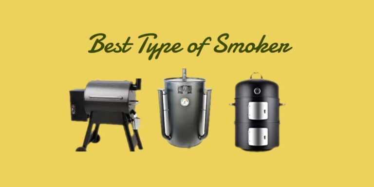 Best type of smoker | A Beginner Guide of 2021
