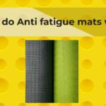 How do Anti fatigue mats work