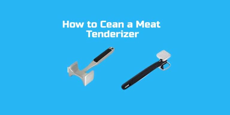 How to Clean a Meat Tenderizer Easily
