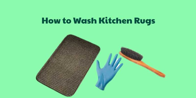 How to Wash Kitchen Rugs Easily by 9 Step