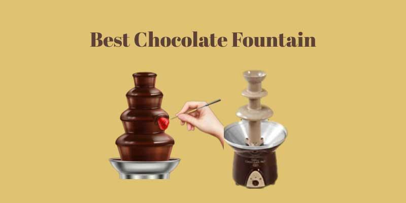 Best Chocolate Fountain