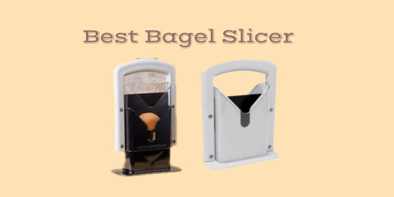 The 8 Best Bagel Slicers Reviewed and Buying Guide 2021